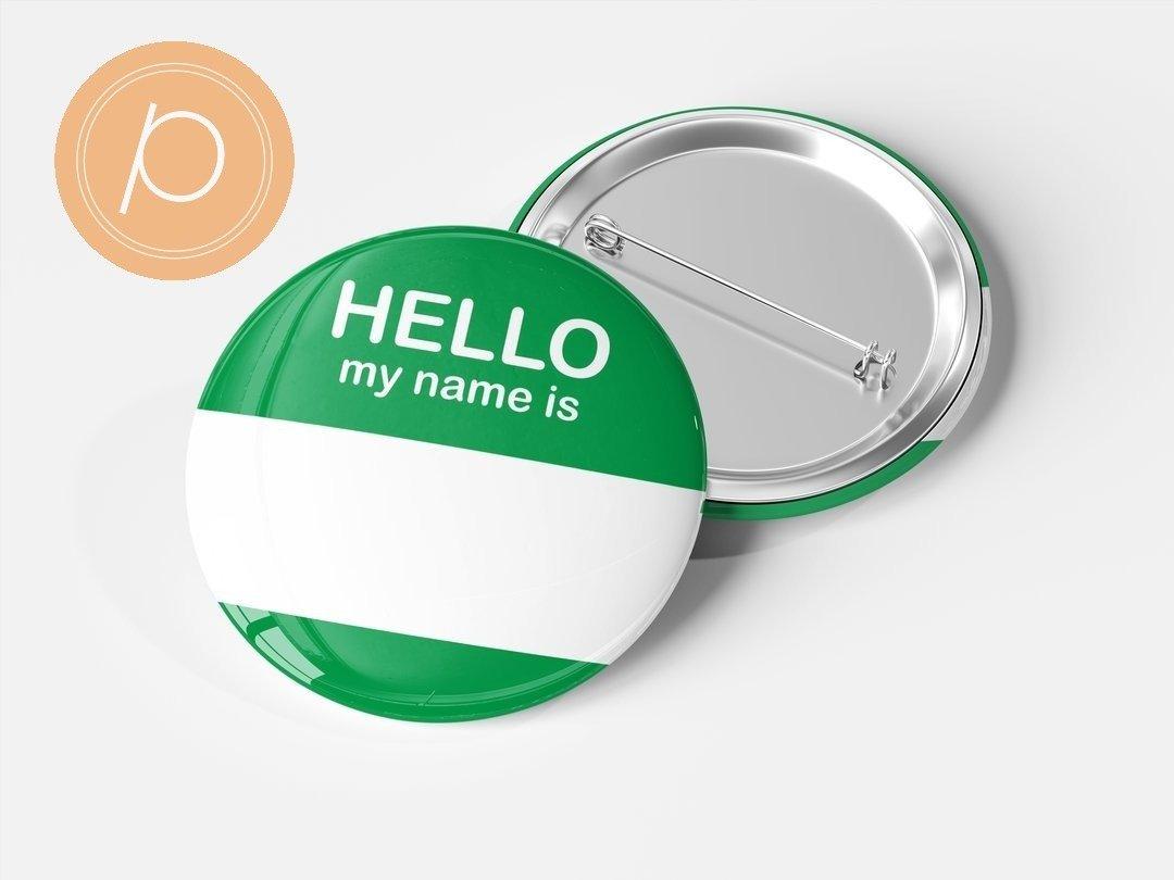 """Przypinka """"Hello my name is...."""" - zielona"""